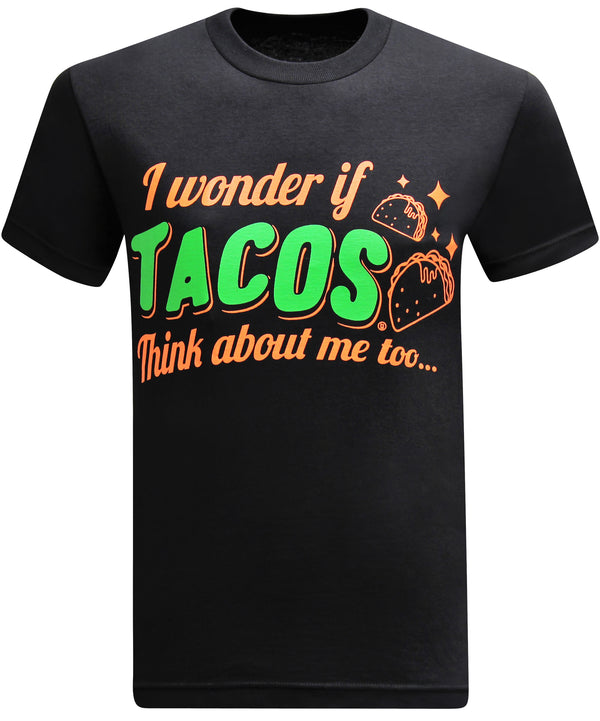 I Wonder If Tacos Think About Me Too - Two Tacos