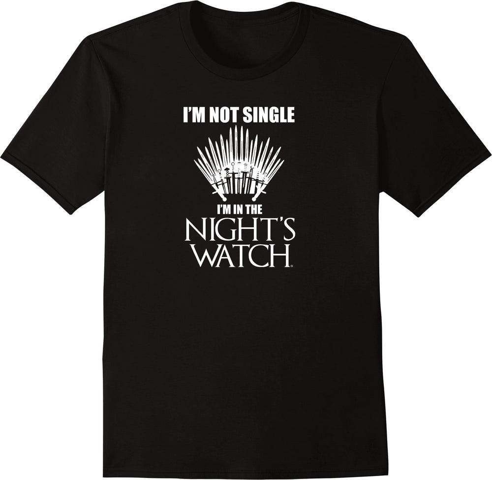 I'm Not Single I'm In The Night's Watch - Solid Print