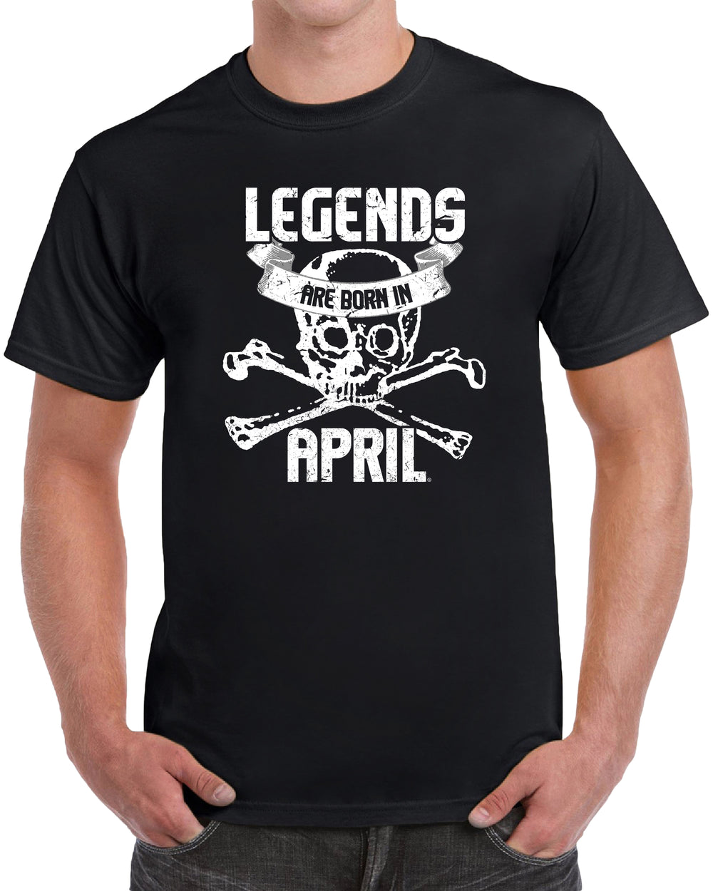 Legends Are Born in April - Skull