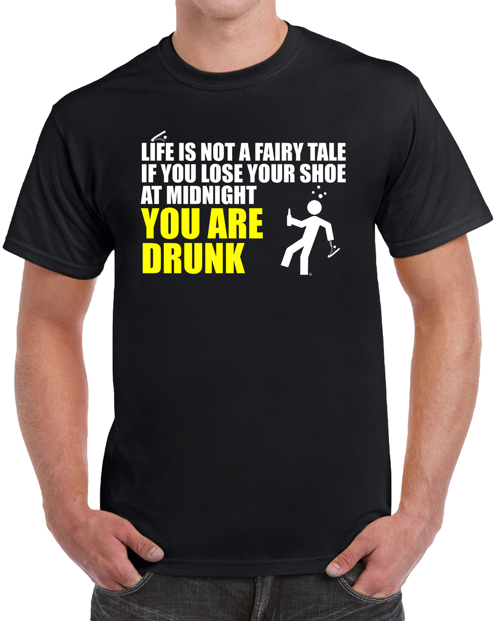 Life Is Not A FairyTale, If You Lose Your Shoe At Midnight You Are Drunk - Yellow Solid Print