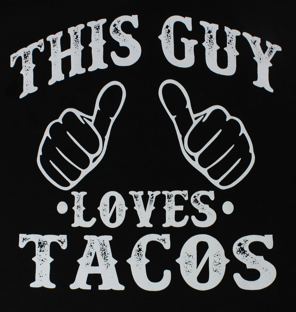 This Guy Loves Tacos