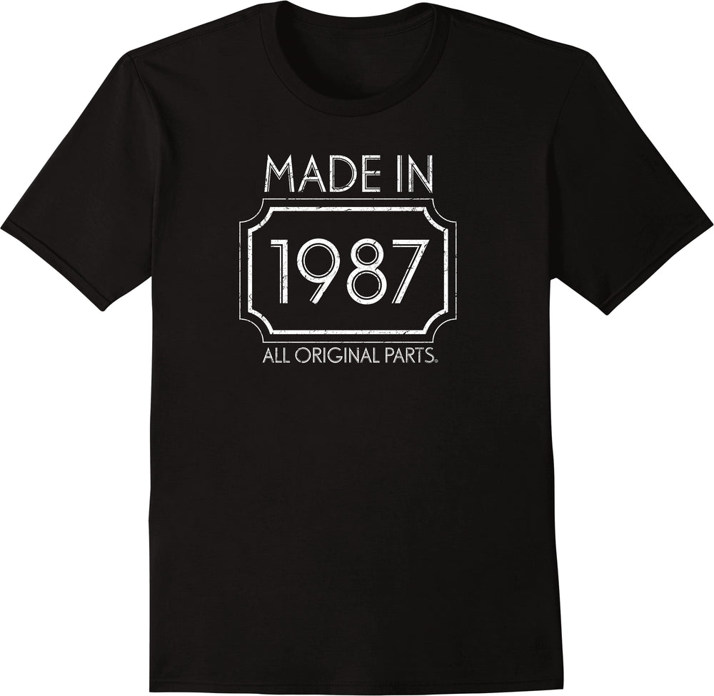 Made in 1987, All Original Parts - Distressed Print