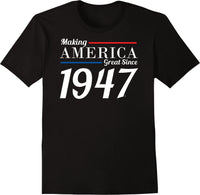 Making America Great Since 1947