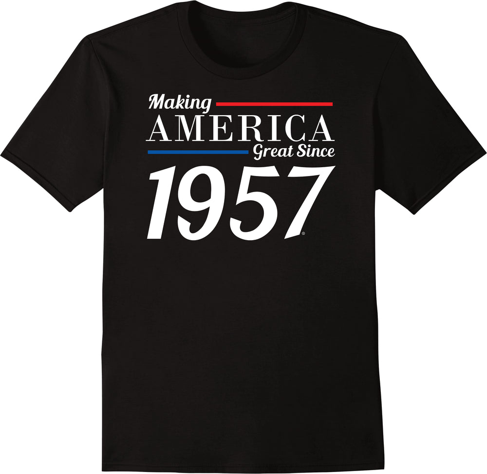 Making America Great Since 1957