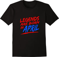 Legends Are Born In April