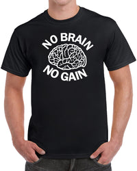 No Brain No Gain - Solid Print