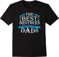 The Best Brothers Get Promoted To Dads