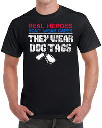 Real Heroes Don't Wear Capes They Wear Dog Tags - Black
