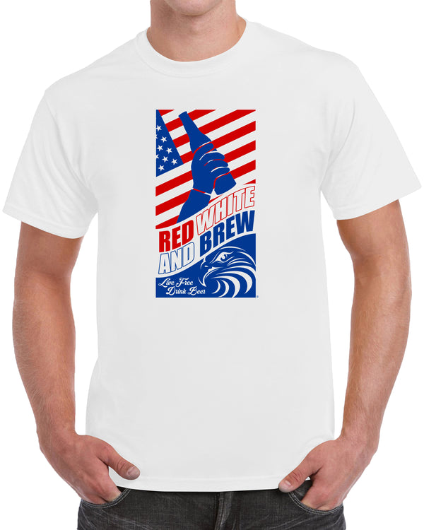 Red White and Brew Live Free Drink Beer - Solid Print