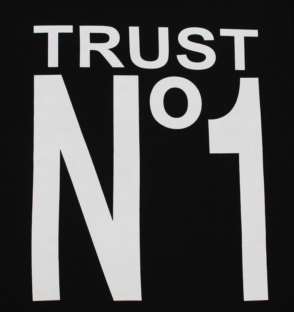 Trust No 1 Men's T-Shirt