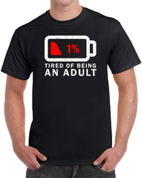 Tired of Being An Adult - Distressed Print