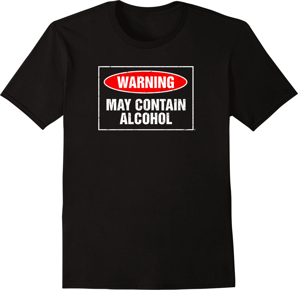 Warning: May Contain Alcohol - Distressed Print