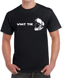 What The Pug - Solid Print