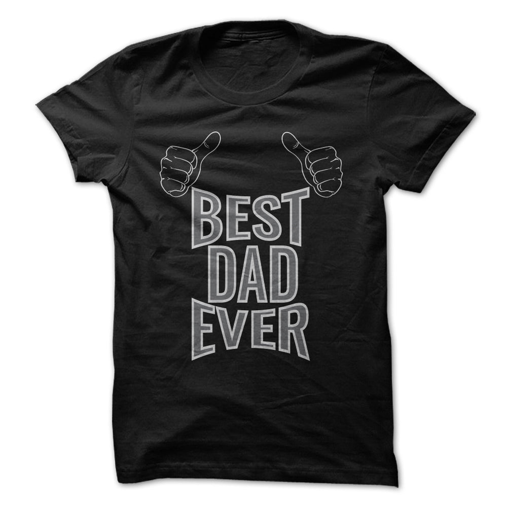 Best Dad Ever Father's Day Gifts Birthday Gifts Men's T-Shirt - tees geek