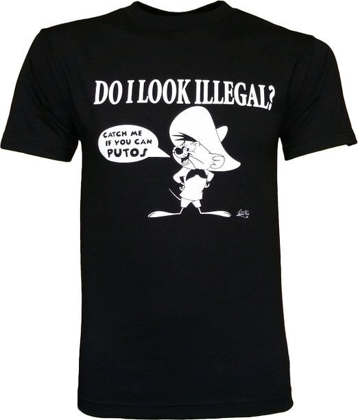 Do I Look Illegal Speedy Gonzales Mexican Latino Men's Funny T-Shirt - tees geek