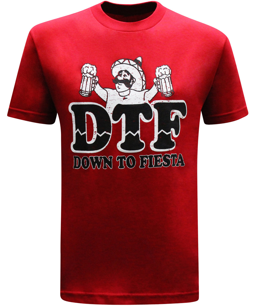 Down To Fiesta DTF Mexican Latino Men's Funny Drinking T-Shirt - tees geek