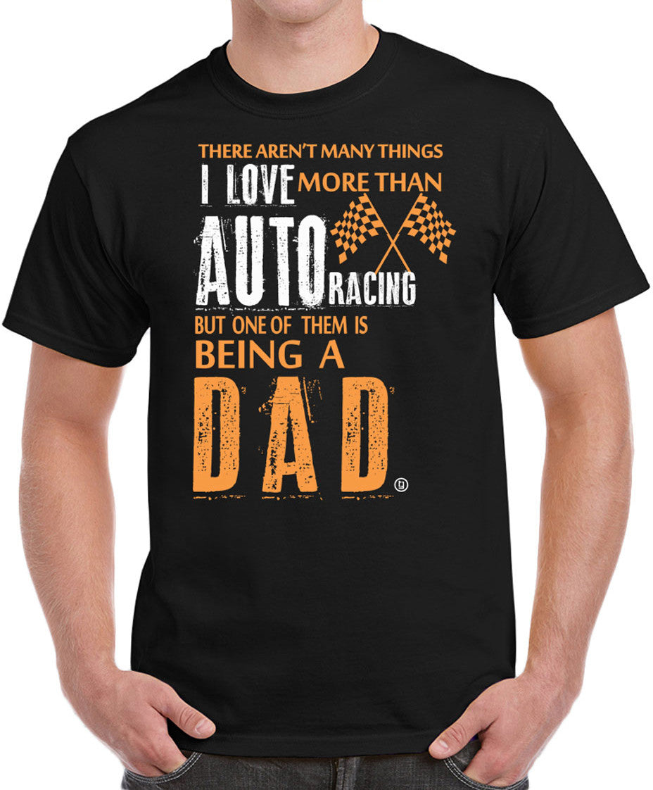 Auto Racing Dad NASCAR Formula 1 Drag Racing Birthday Fathers Day Gifts Men's T-Shirt - tees geek