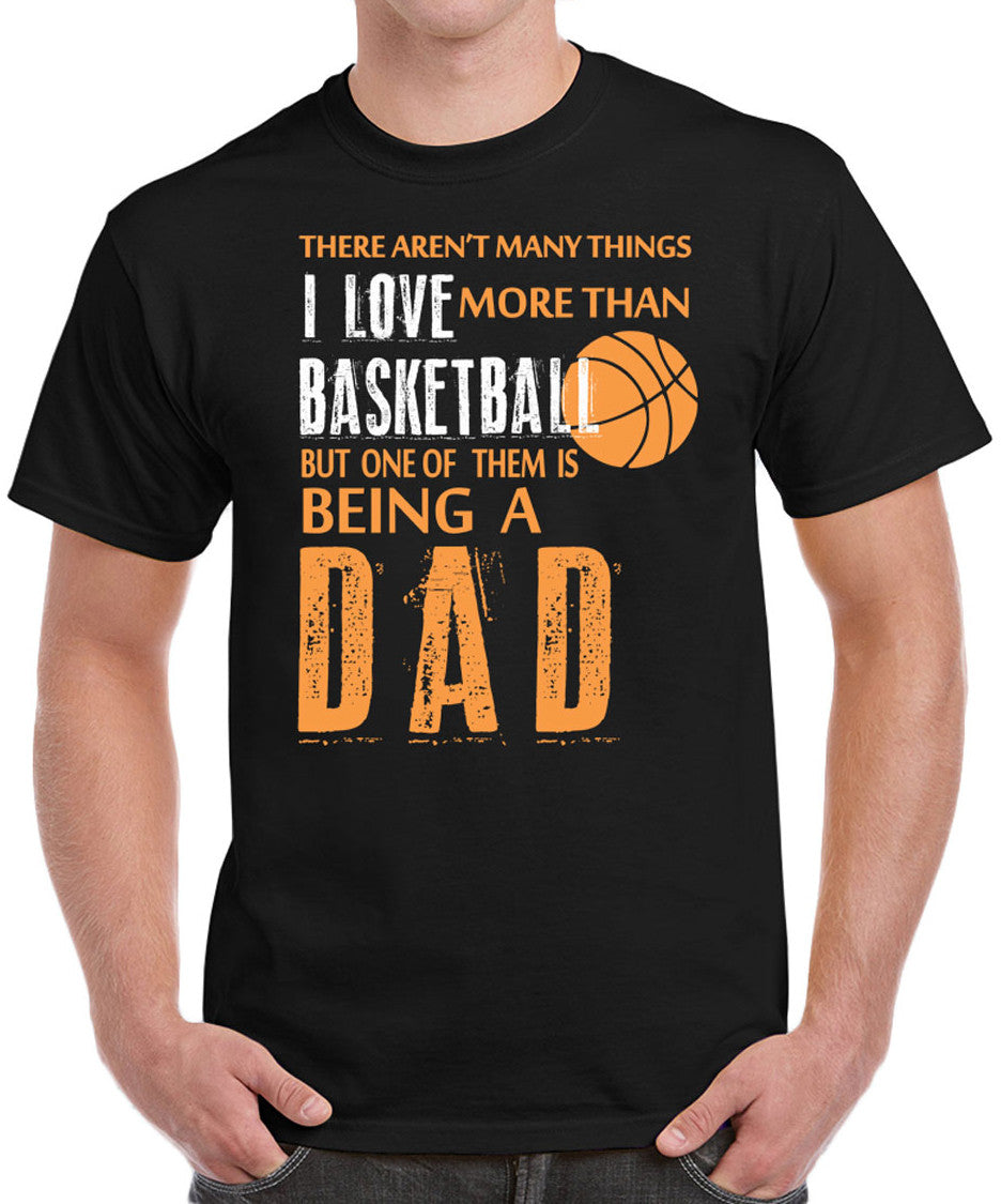 Basketball Dad Fathers Day Gifts Birthday Gifts I Love Basketball Men's T-Shirt - tees geek