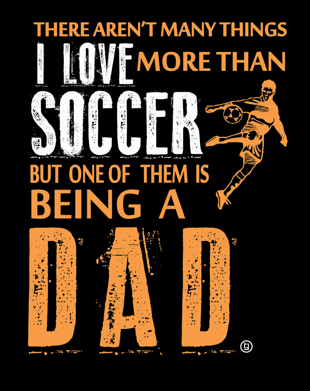 Soccer Dad I Love Football