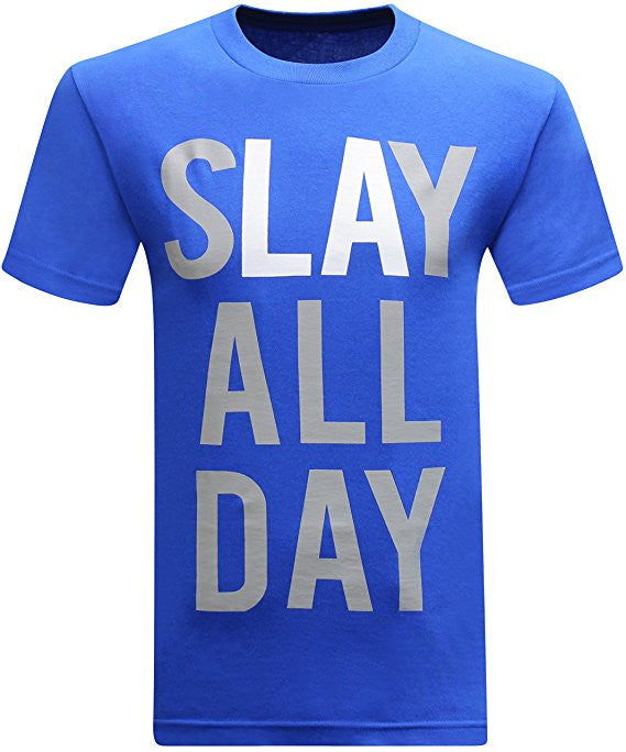 Slay All Day - Blue