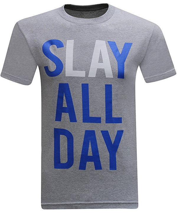 Slay All Day - Grey