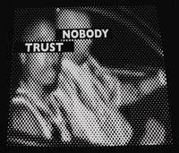 Trust Nobody Men's T-Shirt