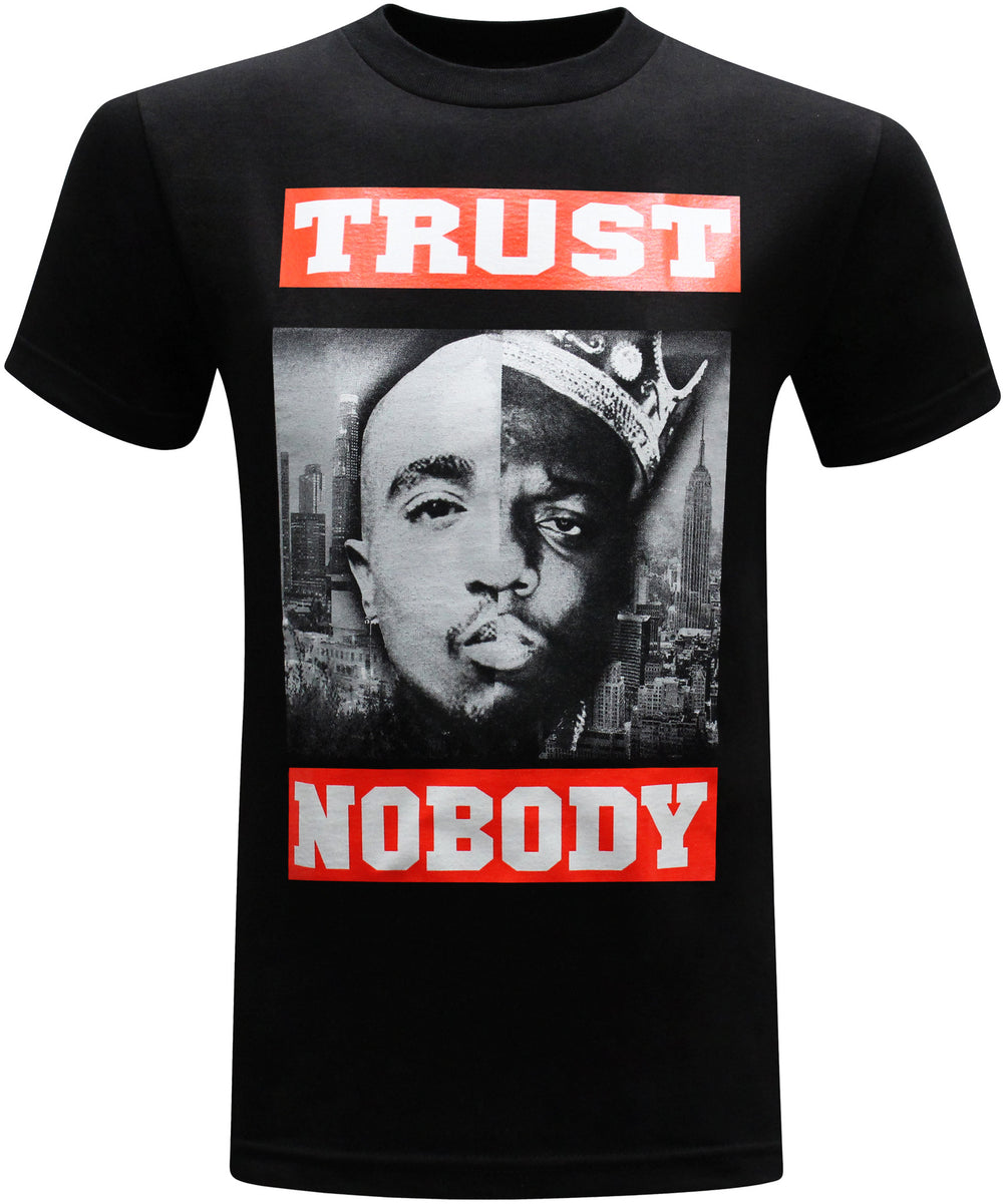 Trust Nobody West Coast East Coast Tupac and Biggie