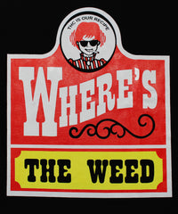 Where's the Weed?