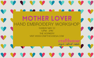 Mother Lover: Hand embroidery workshop (May 22)
