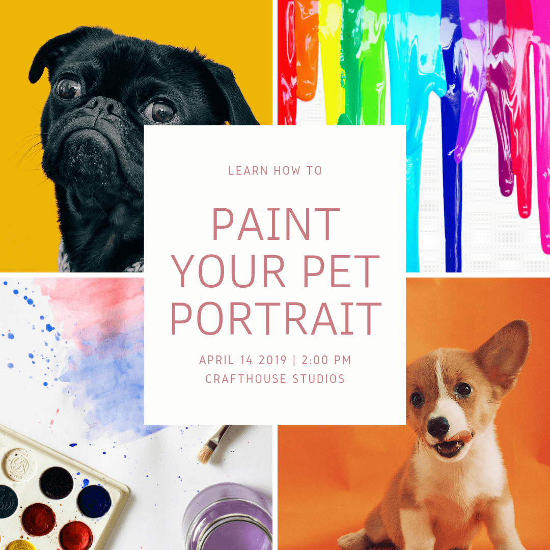 Paint Your Pet Portrait Workshop
