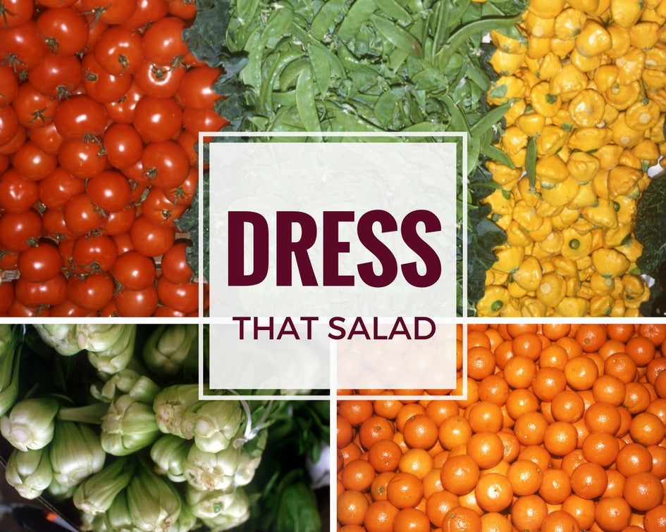 Dress That Salad!