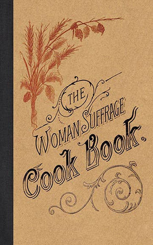 The Woman Suffrage Cook Book