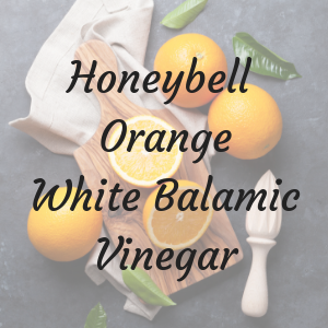 Honeybell Orange White Balsamic Vinegar
