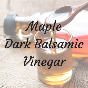 Maple Balsamic Vinegar