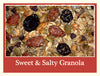 Sweet & Salty Granola
