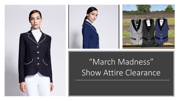 March Madness  Show Attire Clearance Sale