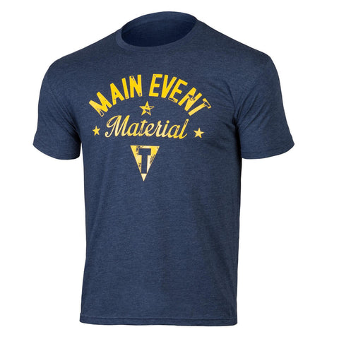 Title Boxing Main Event Material T-Shirt - Main