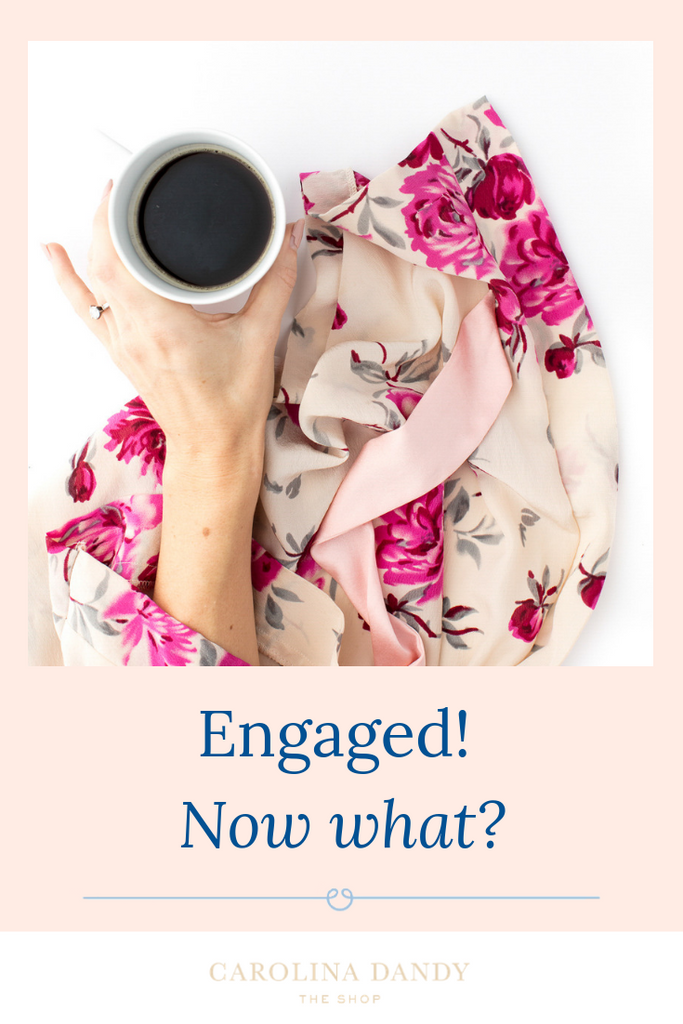 Your engaged? Now what?