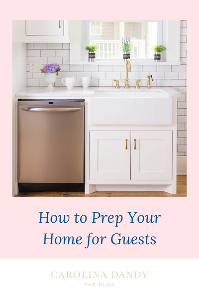 How to Prep Your Home for Guests