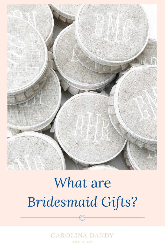 What are bridesmaids gifts?