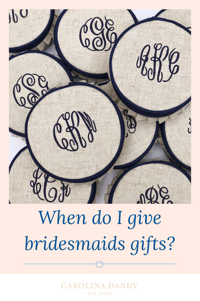 when do bridesmaids get their gifts blog post