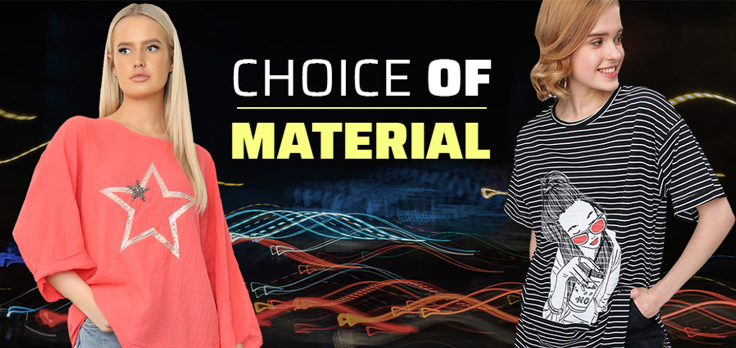 Choice of Material