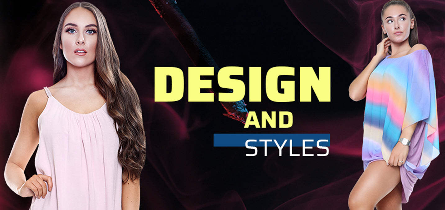 Design and Styles