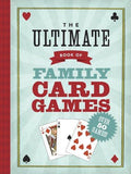 The Ultimate Book of Family Card Games - PlayingCardsNow.com