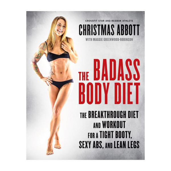 The Badass Body Diet - SIGNED