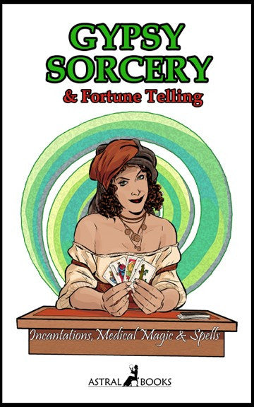 Gypsy Sorcery And Fortune Telling - 2GoodLuck & My Jaguar Books
