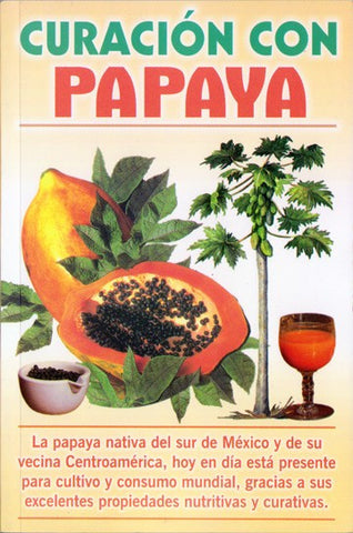 Curación con Papaya - 2GoodLuck & My Jaguar Books