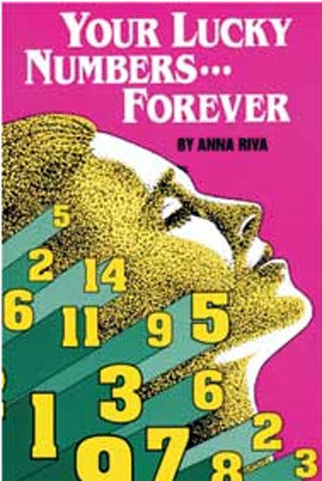 Your Lucky Numbers Forever, by Anna Riva
