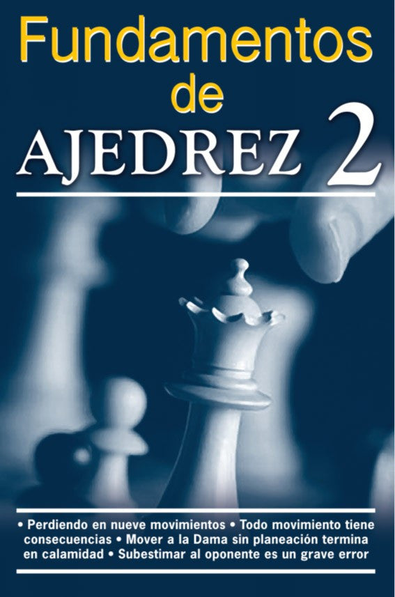 Fundamentos del Ajedrez 2 - 2GoodLuck & My Jaguar Books
