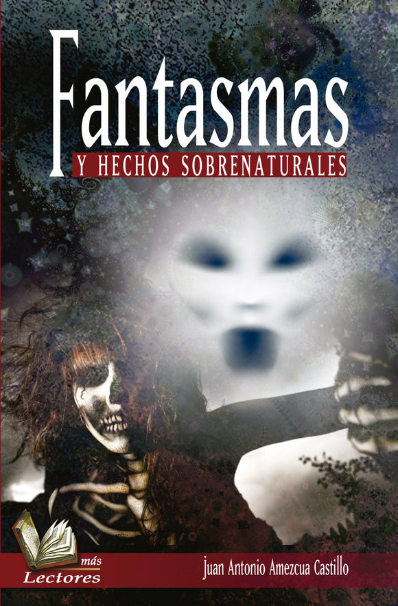 Fantasmas y Hechos Sobrenaturales - 2GoodLuck & My Jaguar Books